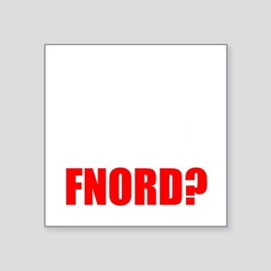 "FNORD_10x10_black_apparel Square Sticker 3"" x 3"""