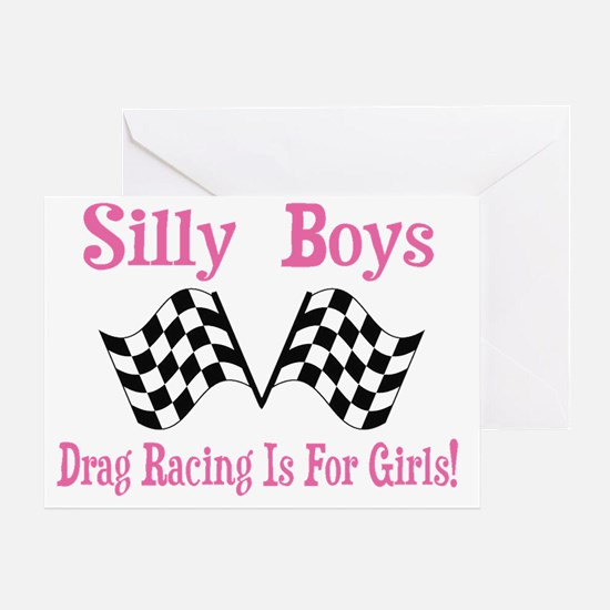 Drag Racing Is For Girls. Greeting Card