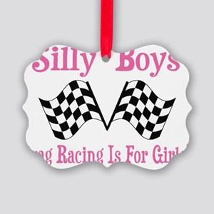 Drag Racing Is For Girls. Picture Ornament