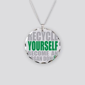 Recycle-Yourself-Organ-Donor Necklace Circle Charm