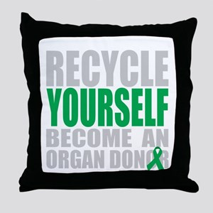 Recycle-Yourself-Organ-Donor-TCH-bk Throw Pillow