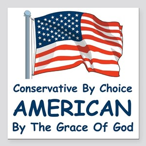 """Conservative by Choice Square Car Magnet 3"""" x 3"""""""