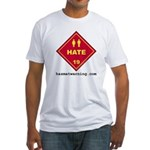 Hate Fitted T-shirt (Made in the USA)
