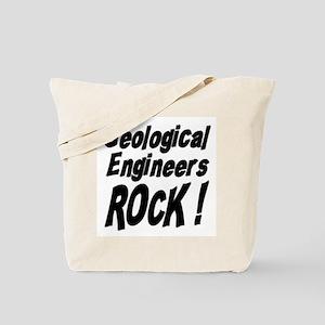 Geological Engineers Rock ! Tote Bag
