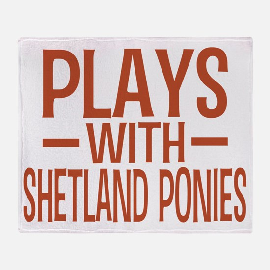 playsshetlandponies Throw Blanket