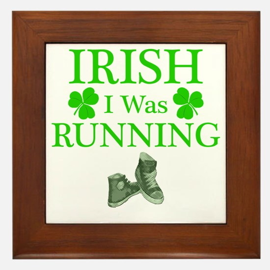 IrishIWasRunning Framed Tile