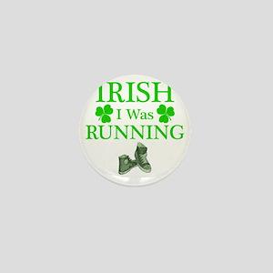 IrishIWasRunning Mini Button