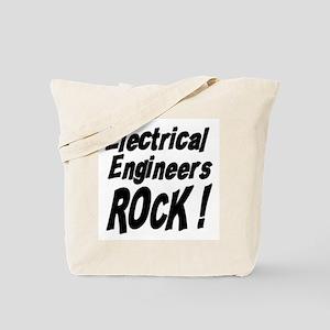 Electrical Engineers Rock ! Tote Bag