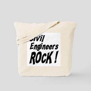 Civil Engineers Rock ! Tote Bag