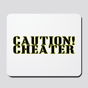 Caution! Cheater Mousepad