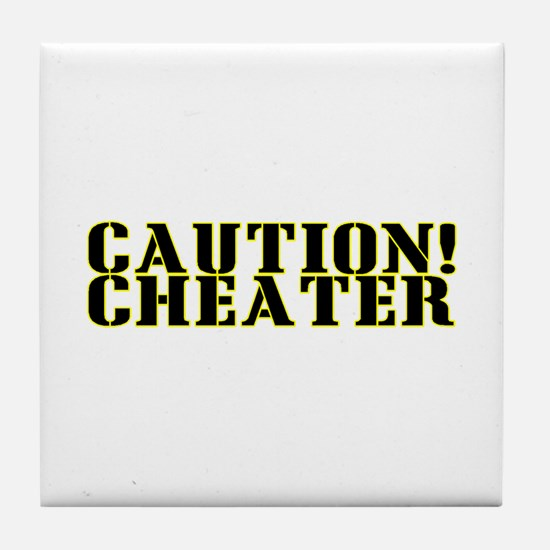 Caution! Cheater Tile Coaster