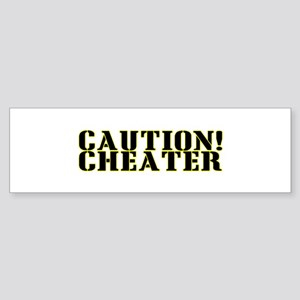 Caution! Cheater Bumper Sticker