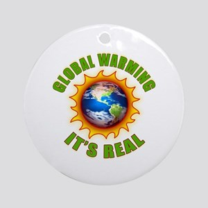Global Warming Its Real Ornament (Round)