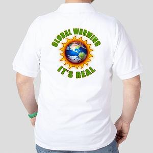 Global Warming Its Real Golf Shirt
