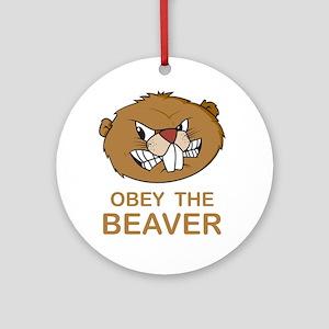 ObeyTheBeaver1Bk Round Ornament