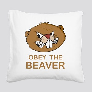 ObeyTheBeaver1Bk Square Canvas Pillow