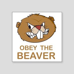 "ObeyTheBeaver1Bk Square Sticker 3"" x 3"""