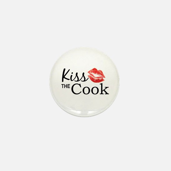 Kiss the Cook Mini Button