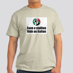 Save a Stallion Ride an Itali Light T-Shirt