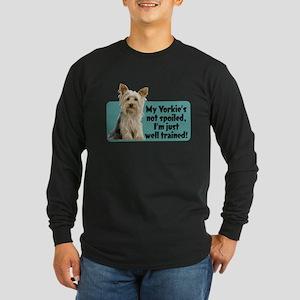 My Yorkie Spoiled? - Long Sleeve Dark T-Shirt