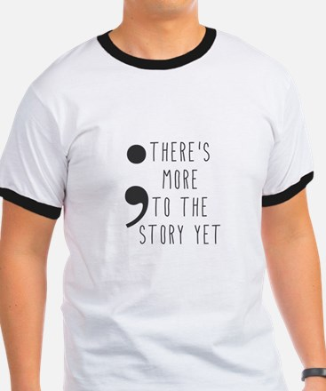 Semicolon- More to the Story T-Shirt
