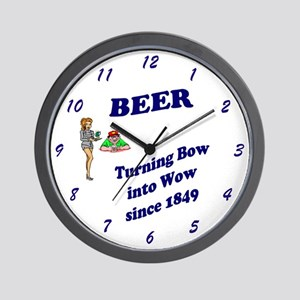 BEER  Turning Bow into WOW since 1849 Wall Clock