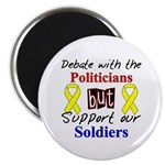 Debate Politicians Support our Soldiers Magnet