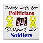 Debate Politicians Support our Soldiers Tile Coast