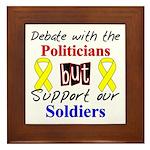 Debate Politicians Support our Soldiers Framed Til
