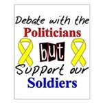 Debate Politicians Support our Soldiers Small Post
