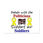 Debate Politicians Support our Soldiers Mini Poste