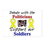 Debate Politicians Support our Soldiers Postcards