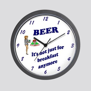 BEER It's not just for breakfast anymor Wall Clock