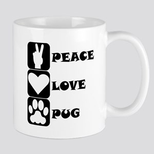 Peace Love Pug Mugs