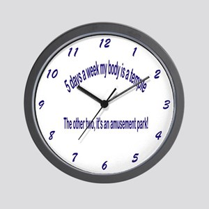 5 days a week my body is a temple... Wall Clock