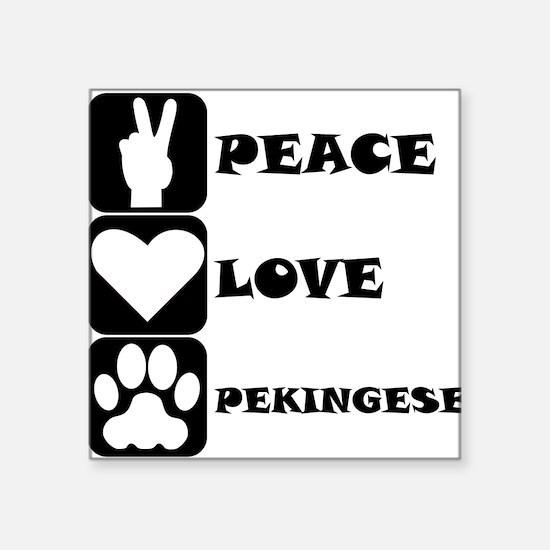 Peace Love Pekingese Sticker