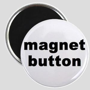 """magnet button"" Magnet"