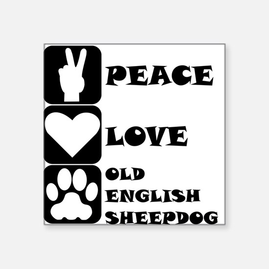 Peace Love Old English Sheepdog Sticker