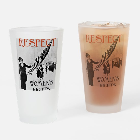 Respect Womens Rights2 Drinking Glass