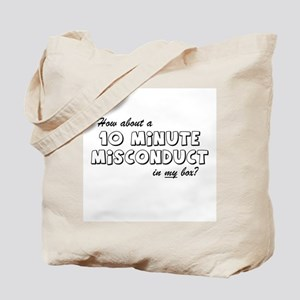 10 Minute Misconduct Tote Bag