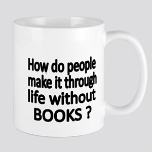 How do people make it through life without BOOKS M