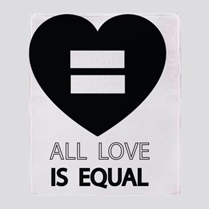 All Love Is Equal Throw Blanket