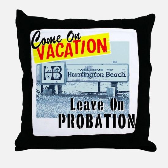 VacPro_HuntingtonBeach Throw Pillow