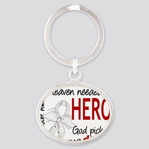 D Heaven Needed a Hero Dad Lung Canc Oval Keychain
