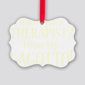therapistlagotto_black Picture Ornament