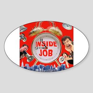 Wake UP! 9/11 inside job Oval Sticker