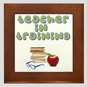teacher-in-training2 Framed Tile
