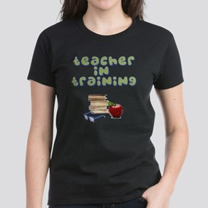 teacher-in-training2 Women's Dark T-Shirt