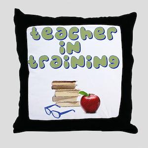 teacher-in-training2 Throw Pillow