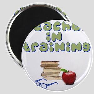 teacher-in-training2 Magnet
